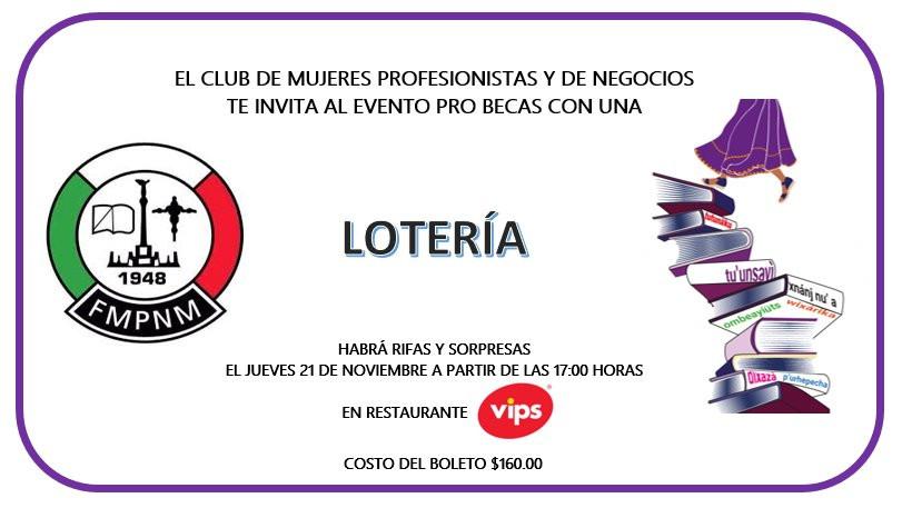 """Participa en la """"Lotería"""" organizada por el Club de Mujeres Profesionistas y de Negocios de La Paz, A. C."""