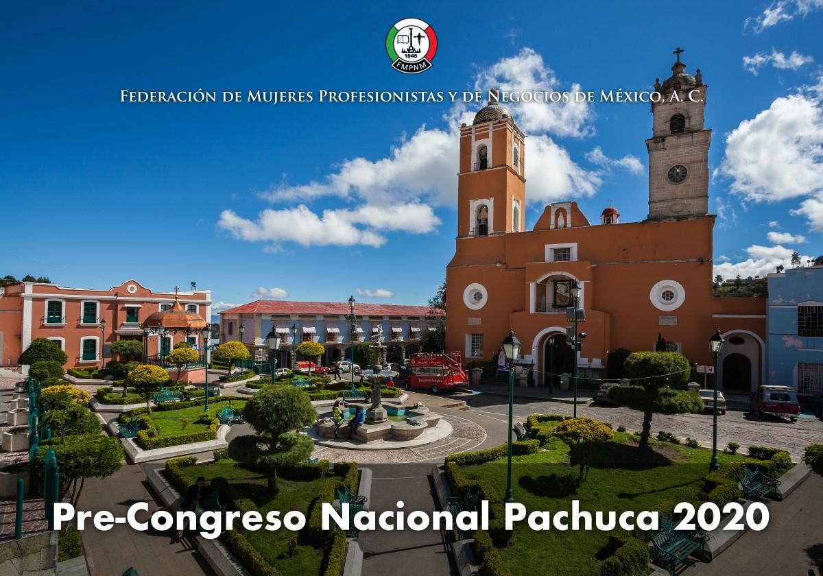 Prepárate para el Pre-Congreso Nacional Pachuca 2020