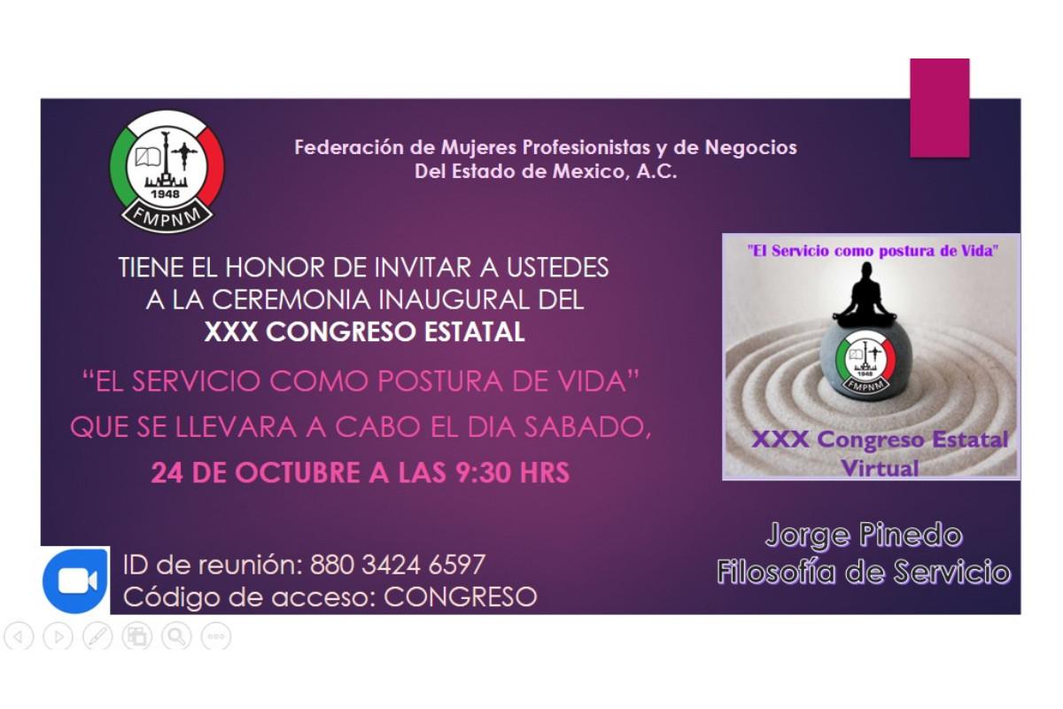 Atenta Invitación: XXX Congreso Virtual de la Federación del Estado de México, A. C.